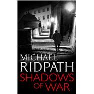 Shadows of War by Ridpath, Michael, 9781781853313