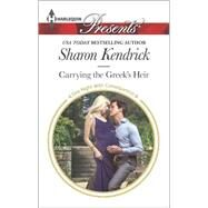 Carrying the Greek's Heir by Kendrick, Sharon, 9780373133314