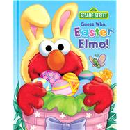 Sesame Street Guess Who, Easter Elmo! Guess Who Easter Elmo! by Mathieu, Joe; Mitter, Matt, 9780794433314