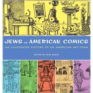 Jews and American Comics: An Illustrated History of an American Art Form by Buhle, Paul, 9781595583314