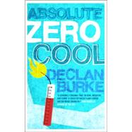 Absolute Zero Cool Binding: Paperback Publisher: Casemate Pub & Book Dist Llc Publish Date: 2012/02/15 Synopsis: An unnamed narrator and Billy, a character from one of the narrator's unfinished novels, have online chats about increasing the violent options available to Billy as a hospital porter who has assisted elderly patients who choose to die