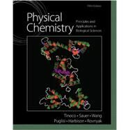Physical Chemistry Principles and Applications in Biological Sciences Plus MasteringChemistry with Pearson eText  -- Access Card Package by Tinoco, Ignacio, Jr.; Sauer, Kenneth; Wang, James C.; Puglisi, Joseph D.; Harbison, Gerard; Rovnyak, David, 9780321883315