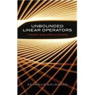 Unbounded Linear Operators Theory and Applications by Goldberg, Seymour, 9780486453316