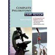 Complete Phlebotomy: Exam Review by Primrose, Pamela B., Ph.D.; Lewis, Tina (CON), 9781416053316