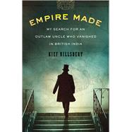 Empire Made by Hillsbery, Kief, 9780547443317