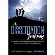 The Dissertation Journey by Roberts, Carol; Hyatt, Laura, 9781506373317