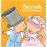 Sarah at the Wedding by Oud, Pauline, 9781605373317