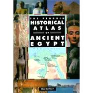 The Penguin Historical Atlas of Ancient Egypt by Manley, Bill, 9780140513318