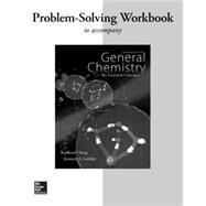 Workbook with Solutions to accompany General Chemistry: The Essential Concepts by Chang, Raymond; Goldsby, Kenneth, 9780077623319