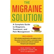 The Migraine Solution: A Complete Guide to Diagnosis, Treatment, and Pain Management by Neporent, 9780312553319