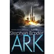 Ark by Baxter, Stephen, 9780451463319