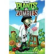 The Art of Plants Vs. Zombies: A Visual Retro Retrospec Book by Simon, Philip R., 9781616553319