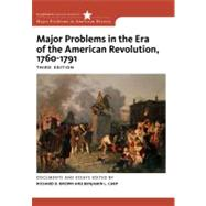 Major Problems In The Era Of American Revolution 1760-1791 by Brown, 9780495913320