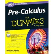 1,001 Pre-calculus Practice Problems for Dummies by Sterling, Mary Jane, 9781118853320