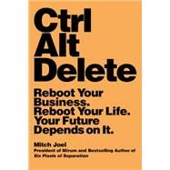 Ctrl Alt Delete by Joel, Mitch, 9781455523320