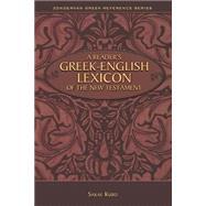 A Reader's Greek-english Lexicon of the New Testament by Kubo, Sakae, 9780310523321