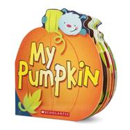 My Pumpkin by Karr, Lily; Marts, Doreen Mulryan, 9780545493321