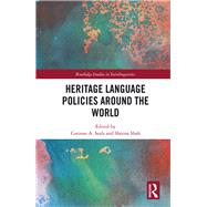 Heritage Language Policies around the World by Seals; Corinne A., 9781138193321