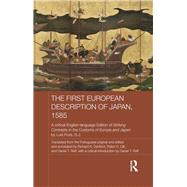 The First European Description of Japan, 1585: A Critical English-Language Edition of Striking Contrasts in the Customs of Europe and Japan by Luis Frois, S.J. by Reff; Daniel T., 9781138643321