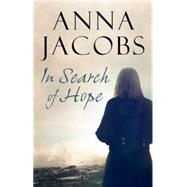 In Search of Hope by Jacobs, Anna, 9780727883322