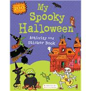 My Spooky Halloween Activity and Sticker Book by , 9781619633322