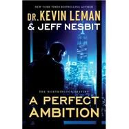 A Perfect Ambition by Leman, Kevin; Nesbit, Jeff, 9780800723323