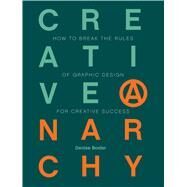 Creative Anarchy by Bosler, Denise, 9781440333323