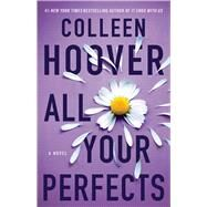 All Your Perfects by Hoover, Colleen, 9781501193323