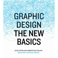 Graphic Design by Lupton, Ellen; Phillips, Jennifer Cole, 9781616893323