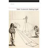 Raking Light by Langley, Eric, 9781784103323