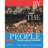 By the People Debating American Government, Brief Edition by Morone, James A.; Kersh, Rogan, 9780195383324