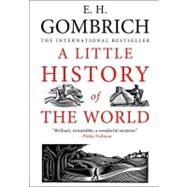 A Little History of the World by E.H. Gombrich; Translated by Caroline Mustill; Illustrated by Clifford Harper, 9780300143324