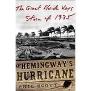 Hemingway's Hurricane by SCOTT PHIL, 9780071453325