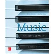 Music in Theory and Practice Volume 2 by Benward, Bruce; Saker, Marilyn, 9780077493325