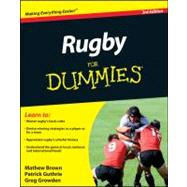 Rugby For Dummies by Brown, Mathew; Guthrie, Patrick; Growden, Greg, 9781118043325