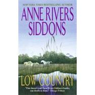Low Country by Siddons Anne Rivers, 9780061093326