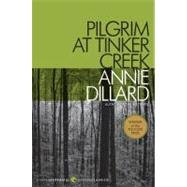 Pilgrim at Tinker Creek by Dillard, Annie, 9780061233326