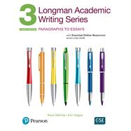 Longman Academic Writing Series 3 Paragraphs to Essays, with Essential Online Resources by Oshima, Alice; Hogue, Ann, 9780134663326