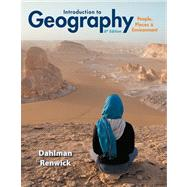 Introduction to Geography People, Places & Environment Plus Mastering Geography with eText -- Access Card Package by Dahlman, Carl H.; Renwick, William H., 9780321843326