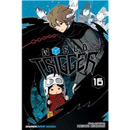 World Trigger 16 by Ashihara, Daisuke; Aizawa, Toshikazu; Christman, Annaliese; Elzway, Sam; First, Marlene, 9781421593326