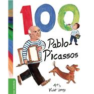 100 Pablo Picassos by Unknown, 9781938093326