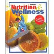 Nutrition & Wellness, Student Edition by Unknown, 9780078463327