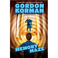 The Hypnotists Book 2: Memory Maze by Korman, Gordon, 9780545503327