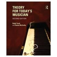 Theory for Today's Musician Textbook, Second Edition by Turek; Ralph, 9780415663328