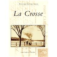 La Crosse by Godden, Laura; Beck, Paul, 9781467113328