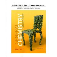 Student Solutions Manual for General Chemistry: Atoms First by TOPICH, 9780321813329