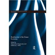 Biodiversity in the Green Economy by Gasparatos; Alexandros, 9780415723329