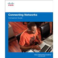 Connecting Networks Companion Guide by Cisco Networking Academy, 9781587133329