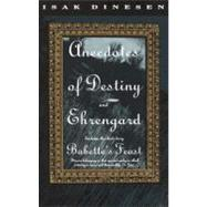 Anecdotes of Destiny and Ehrengard by DINESEN, ISAK, 9780679743330
