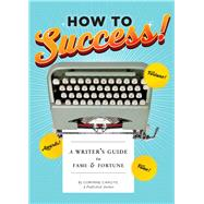 How to Success! by Caputo, Corinne, 9781452143330